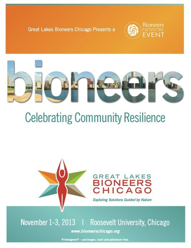Great Lakes Bioneers Chicago 2013 Event Guide